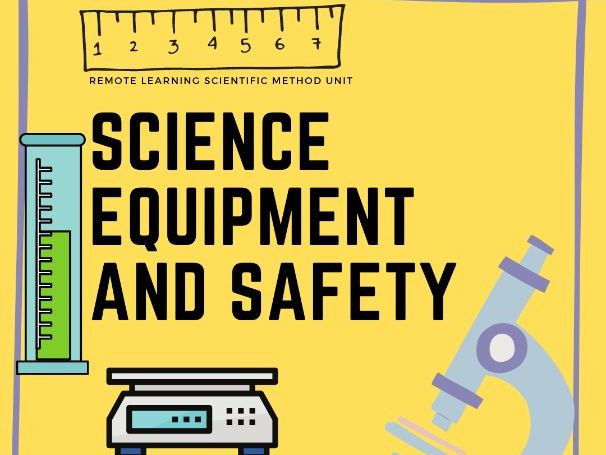 Remote Learning Scientific Method Unit: Science Equipment and Lab Safety