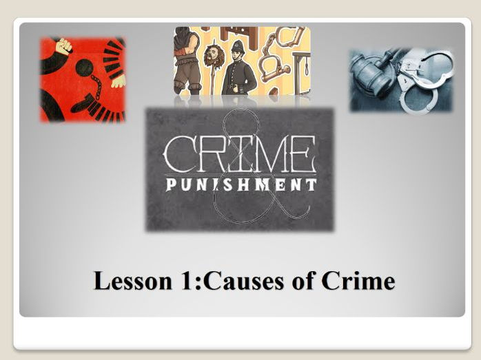 The Causes of Crime