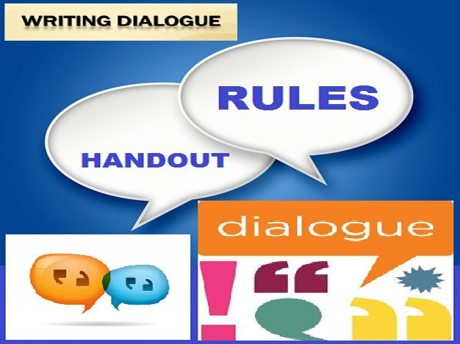 DIALOGUE WRITING RULES: HANDOUT