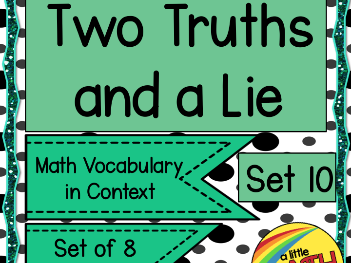Two Truths and a Lie Math Vocabulary Set 10