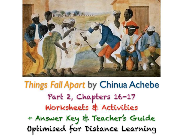 Things Fall Apart (Chinua Achebe) Ch. 16-17 - Nwoye - Activities + ANSWERS