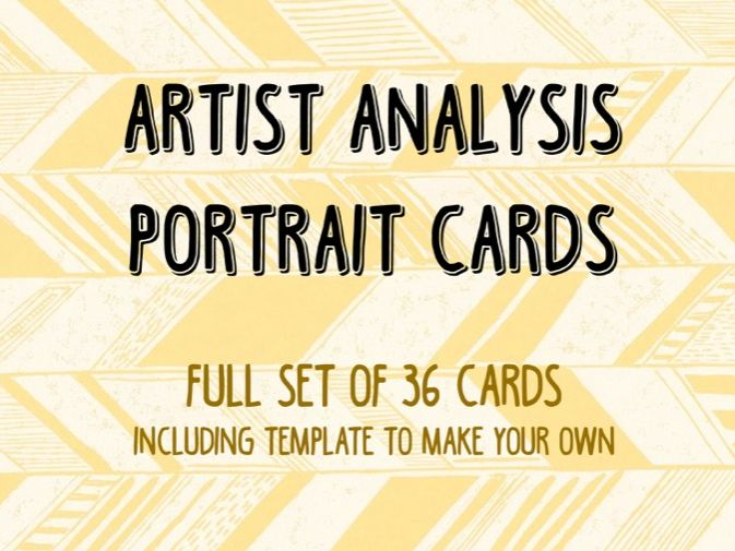 Artist Analysis Portrait Cards (inc. Template to Make Your Own)