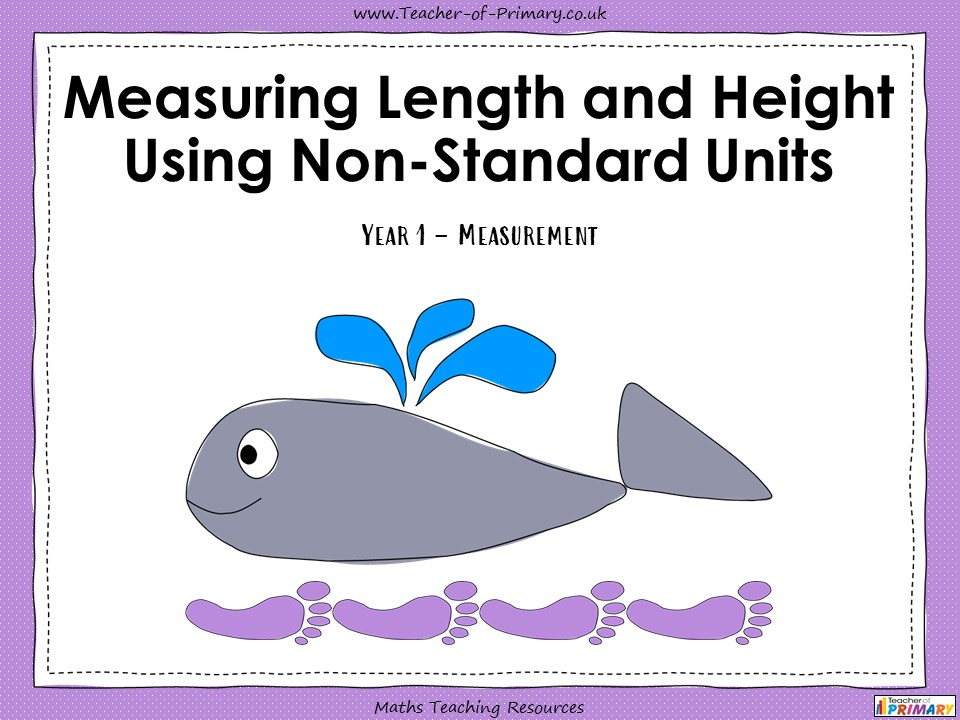 Measuring Length and Height Using Non-Standard Units - Year 1