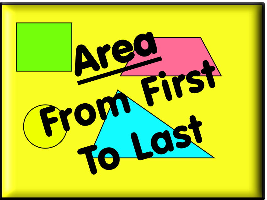 Areas - From First To Last