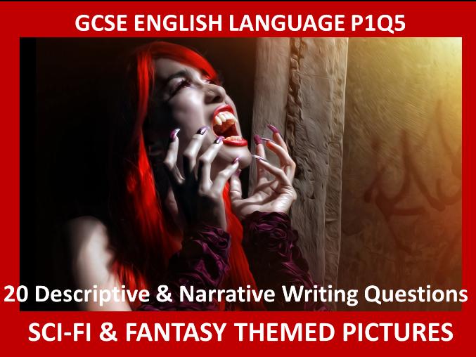 20 GCSE English Paper 1 Q5 Descriptive & Narrative Writing Questions (Sci-Fi/Fantasy Themed)