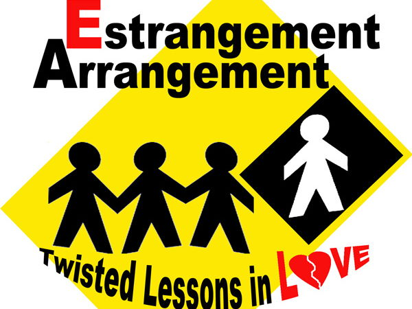 Estrangement Arrangement: Twisted Lessons in Love > Awareness & Perspective