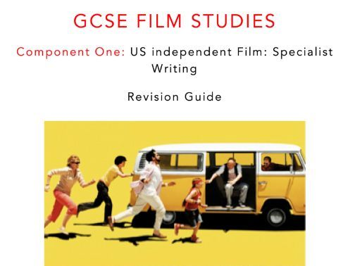 WJEC Eduqas GCSE FILM STUDIES LITTLE MISS SUNSHINE (Dayton/Faris, USA, 2006) STUDY BOOK
