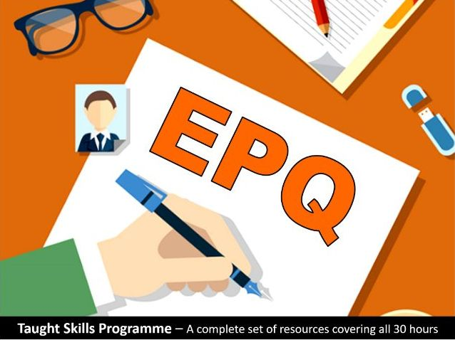 Complete Set of Resources for 'Taught Skills Programme' - EPQ (Extended Project 7993) AQA Level 3
