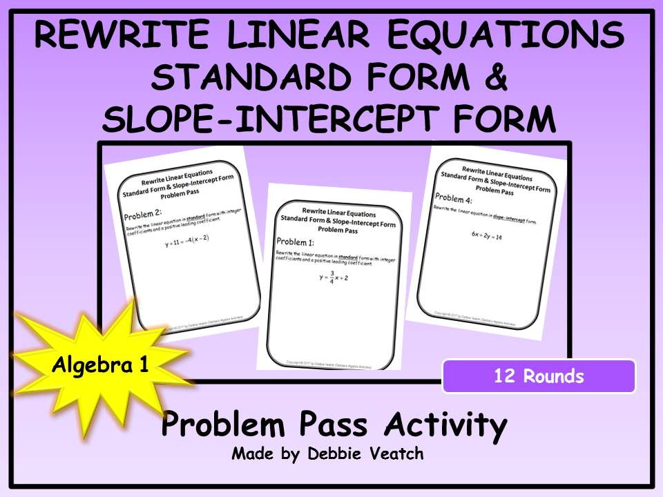 Rewrite Linear Equations Into Standard Form & Slope-Intercept Form Problem Pass Activity