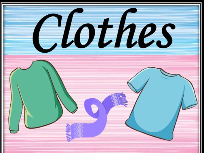 Clothes. Rhyming riddles.