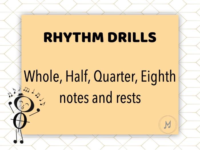 Rhythm drills - Whole, Half, Quarter and Eighth notes