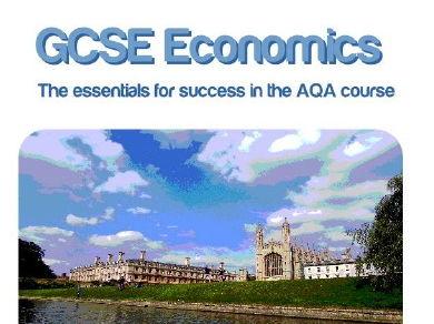 GCSE AQA Economics Units 11&12 Revision Guide