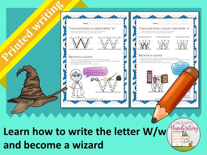 Learn how to write the letter W (Printed style) and become a wizard