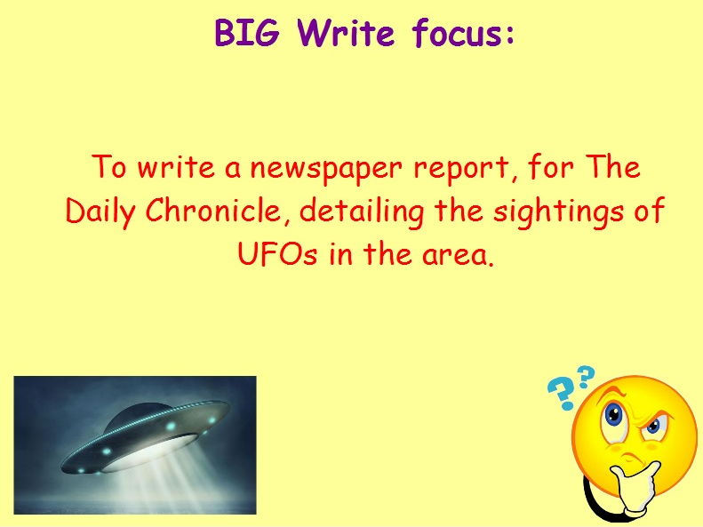 Year 6 Independent Non-Fiction Writing Stimulus Pack - UFO Newspaper Report