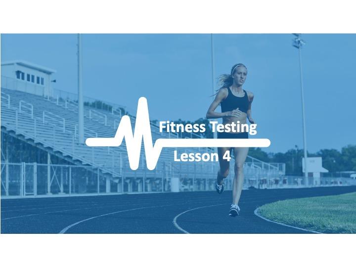 AQA GCSE PE Physical Training - Lesson 4 Fitness Testing