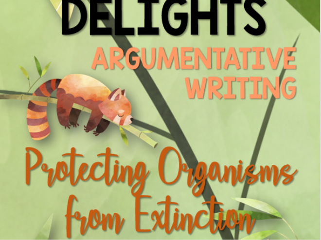 Darwin's Delights Argumentative Writing: Protecting Organisms from Extinction