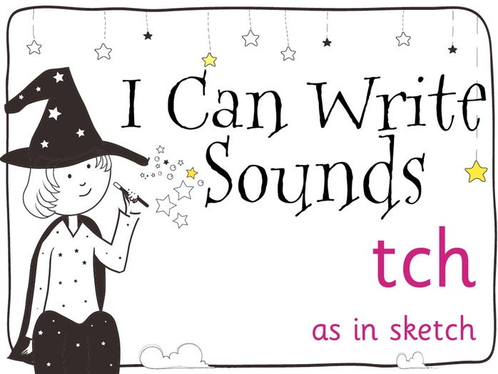 Magic Sounds Phonics Set 26 tch (as in sketch)