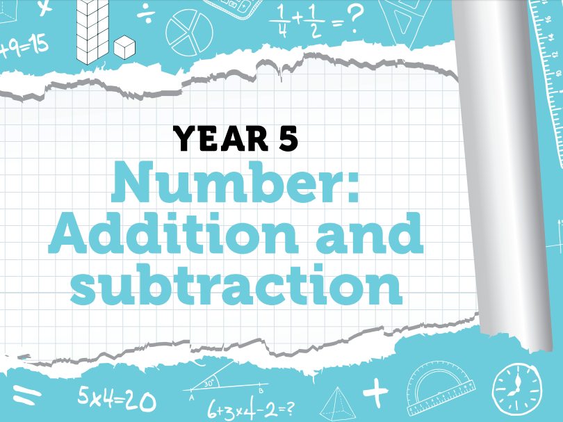 Year 5 - Addition and Subtraction - Week 5 by RustyMaths - Teaching ...
