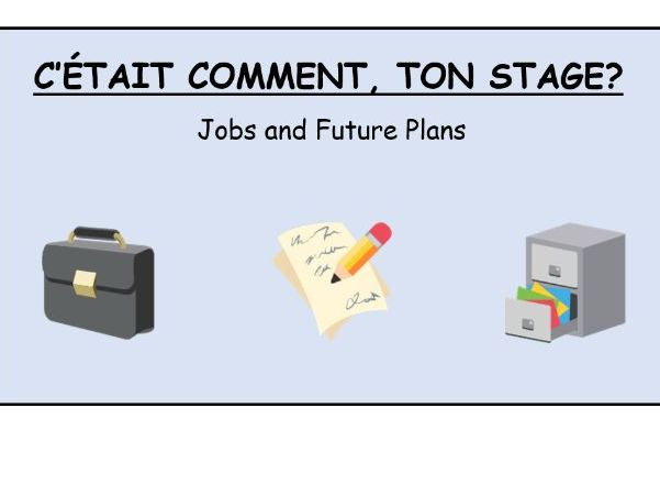 GCSE French Jobs & Future Plans - work experience and part time jobs reading lesson