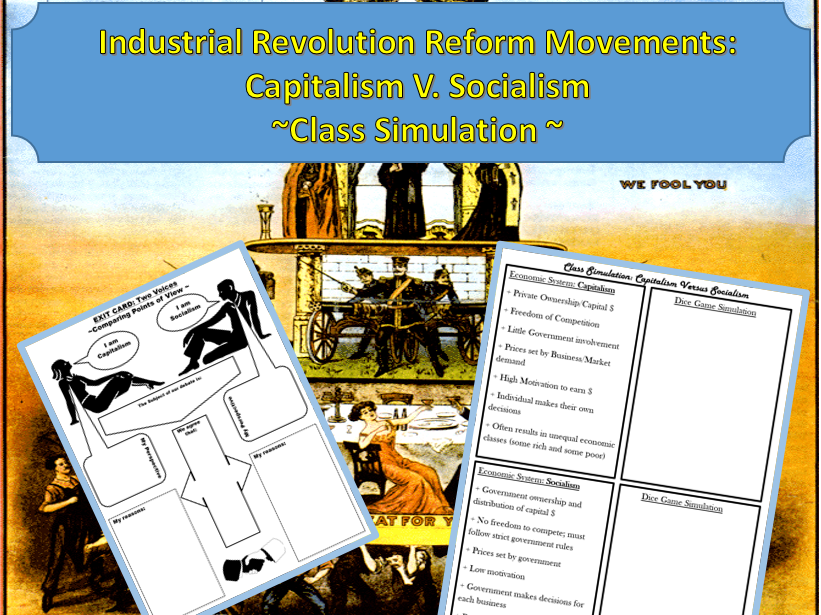 Industrial Revolution Reform Movements: Capitalism V. Socialism Class Simulation