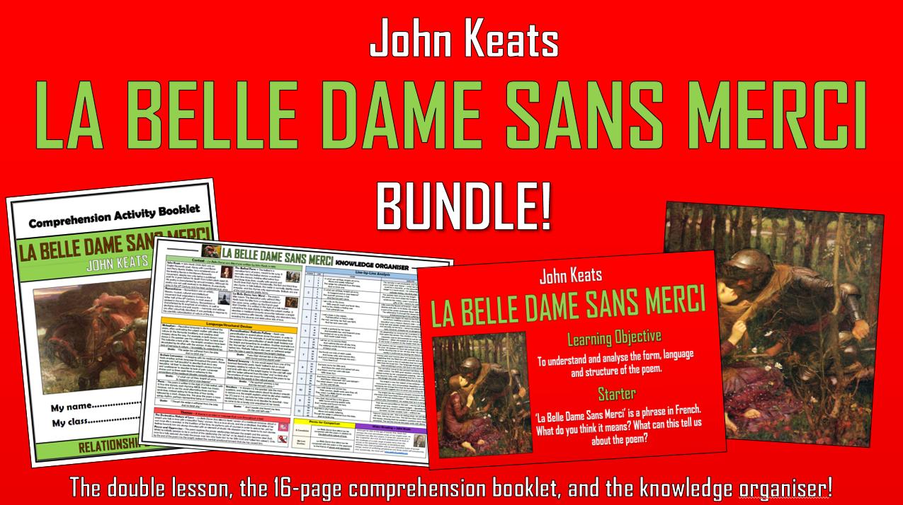 La Belle Dame Sans Merci - John Keats - Bundle!