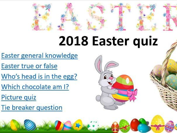 Easter: 2018 Easter (non religious) end of term quiz