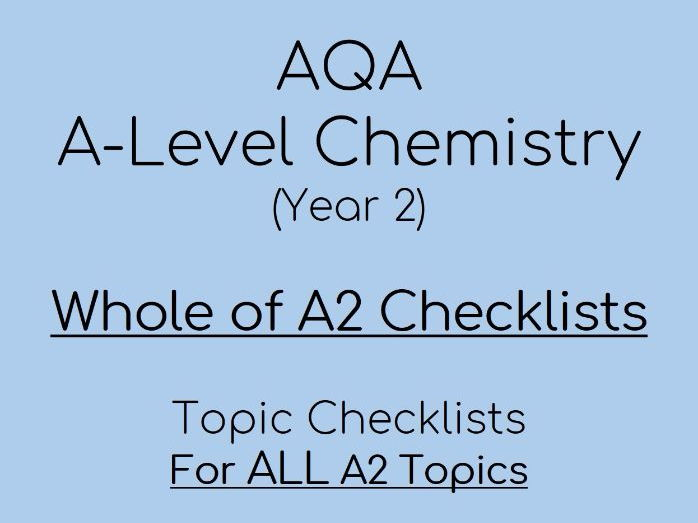 AQA A-Level Chemistry – A2 Checklists (year 13 only)