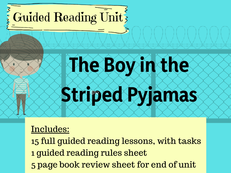 Boy in the Striped Pyjamas Guided Reading Unit
