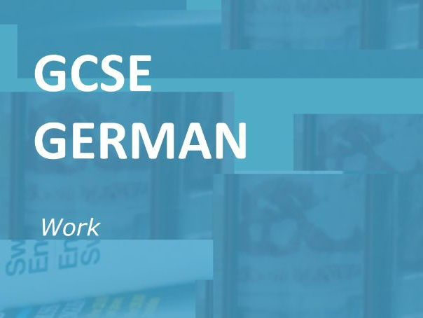 GCSE German: Work