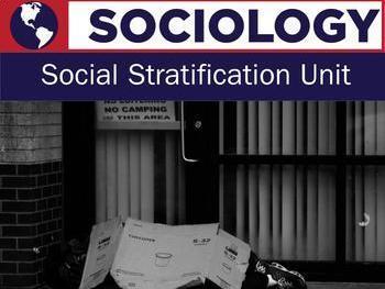 Sociology- Social Stratification  Unit