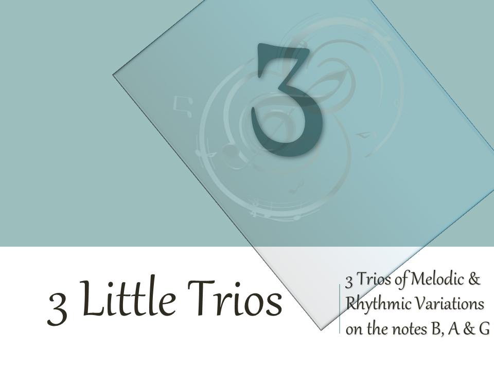 3 Little Trios