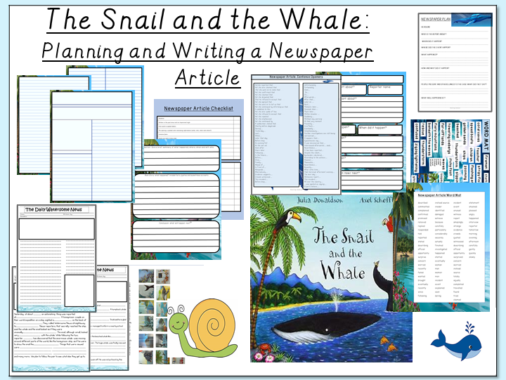 The Snail and the Whale- Planning and Writing a Newspaper Article