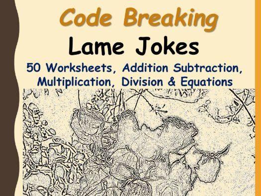 Code Breaking  Lame Jokes
