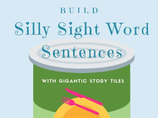 Silly Sight Word Sentences