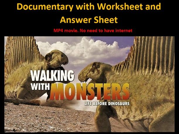 Walking With Monsters Documentary Video with Worksheet and Answers