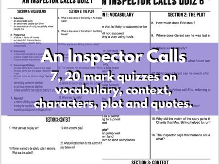 An Inspector Calls quizzes - 7, 20 mark questions covering context, vocab, plot, character & quotes.