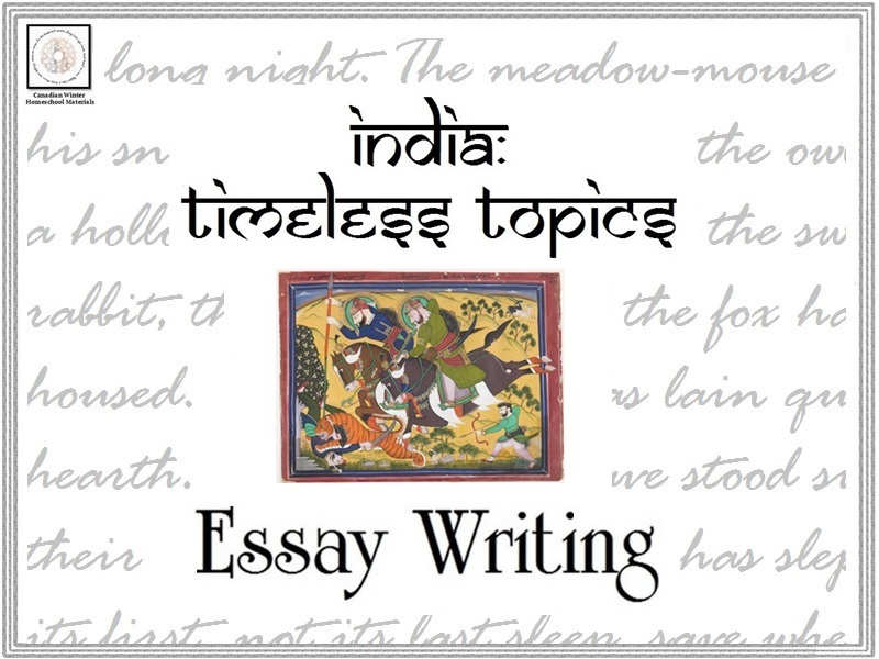Essay Writing: India, Timeless Topics