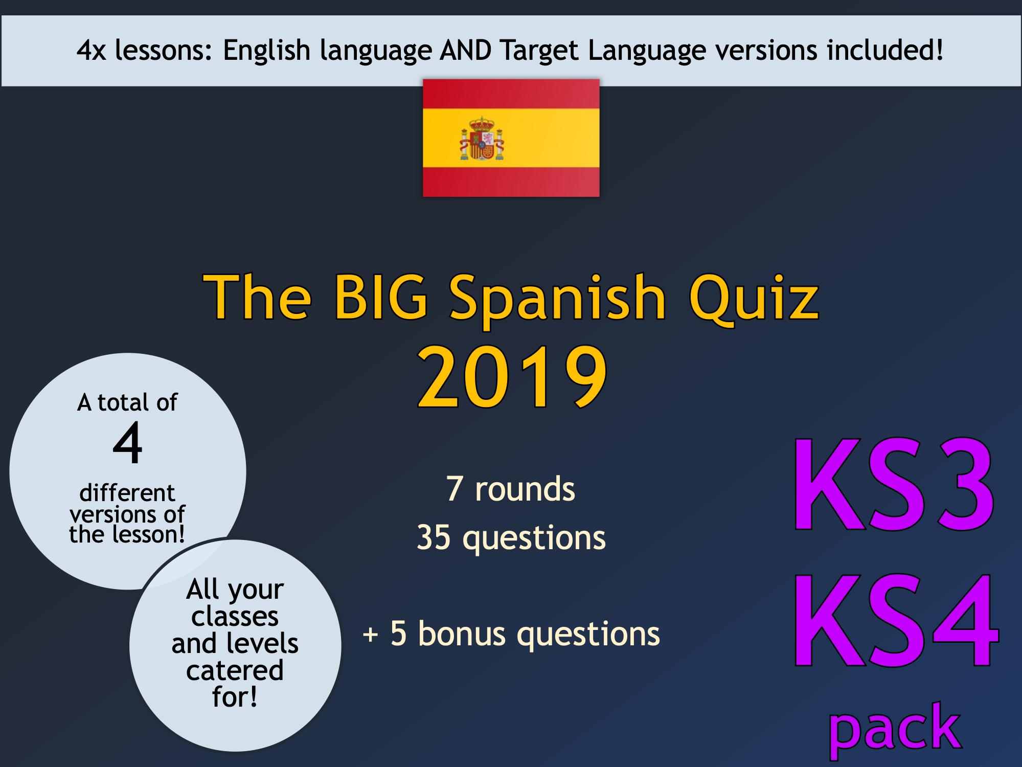 The BIG Spanish Quiz 2019 (KS3 version) UPDATED
