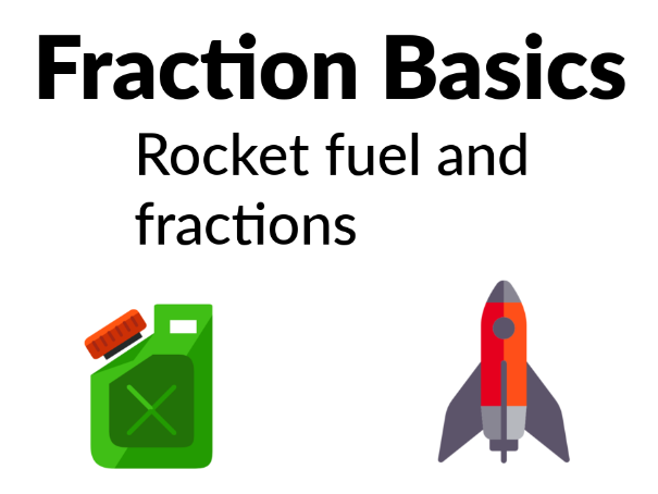 Fractions Basics - Splitting up a rocket's fuel tanks [Years 2, 3, 4]