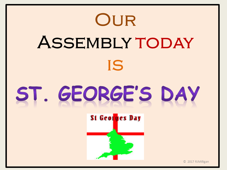 Assembly/Presentation Lesson: St. George's Day, Teacher Notes, Playscript, Worksheet
