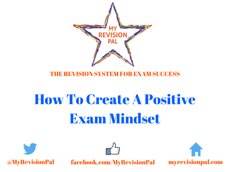 How To Create A Positive Exam Mindset