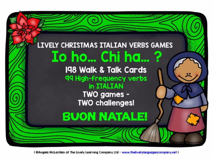 ITALIAN VERBS (1) - CHRISTMAS GAMES & CHALLENGES - I HAVE, WHO HAS?