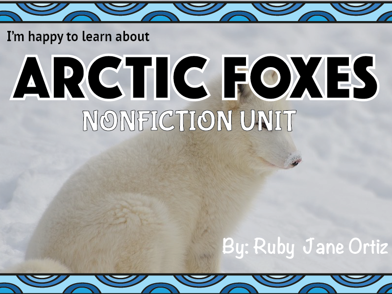 Arctic Fox Nonfiction Unit