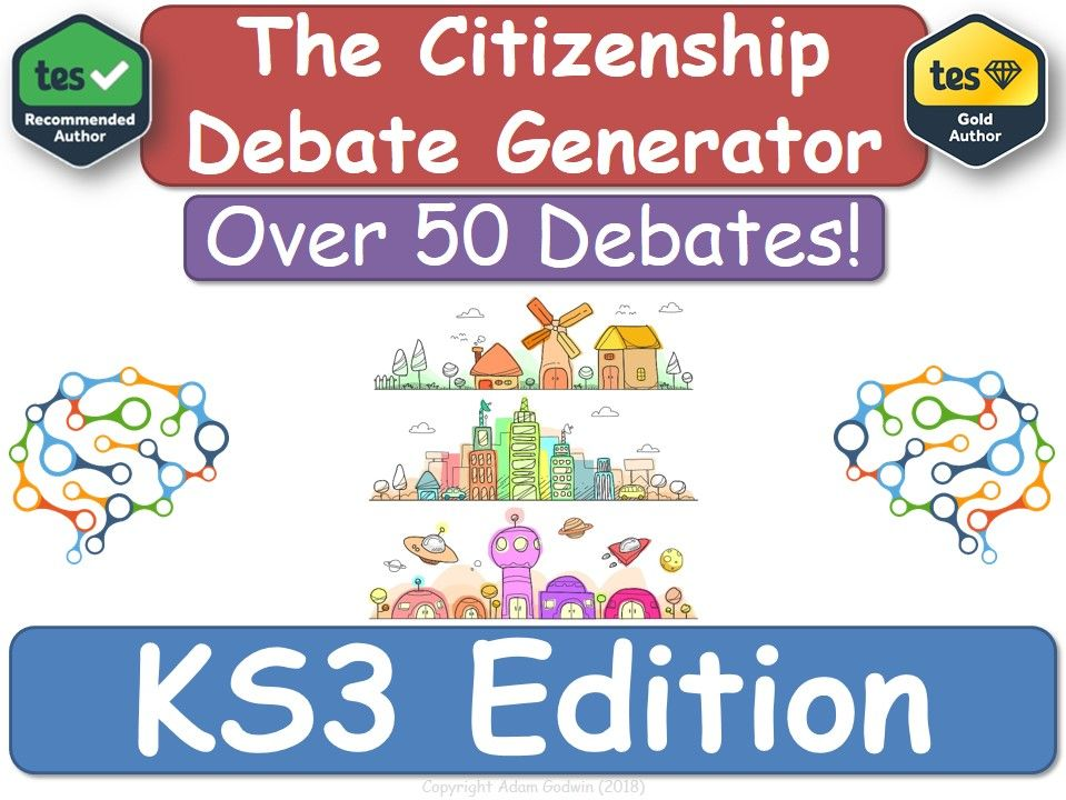 KS3 Citizenship - Debate Generator! [Citizenship, KS3]