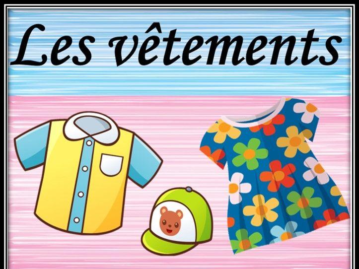Clothes in French. Activities. Bundle. Les vêtements. Bundle.