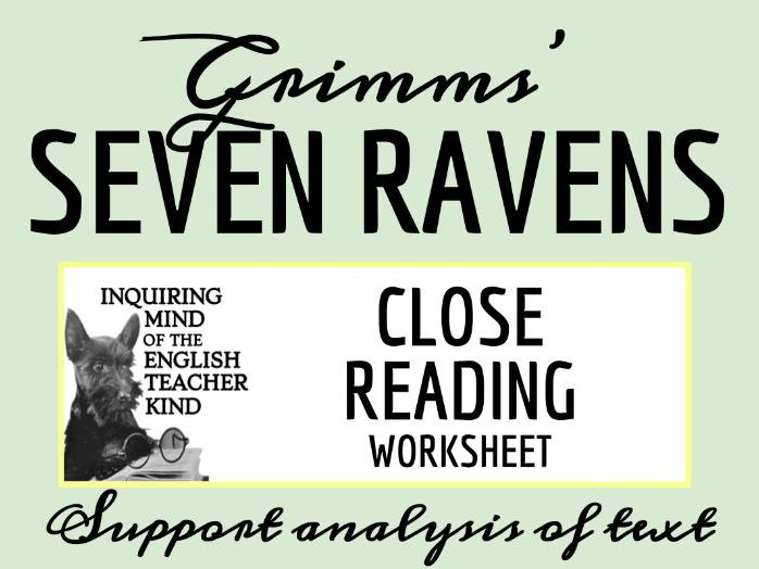 """Grimms' Fairy Tale """"The Seven Ravens"""" Close Reading"""