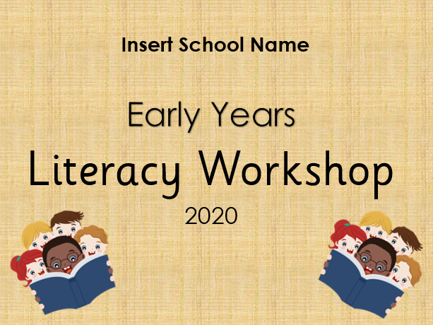 Literacy Workshop Powerpoint for Parents - Early Years