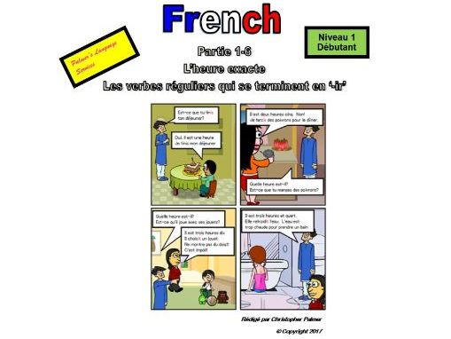 French for Adults: Beginners: Part 6: Time: Quarter past the hour and regular '-ir' verbs