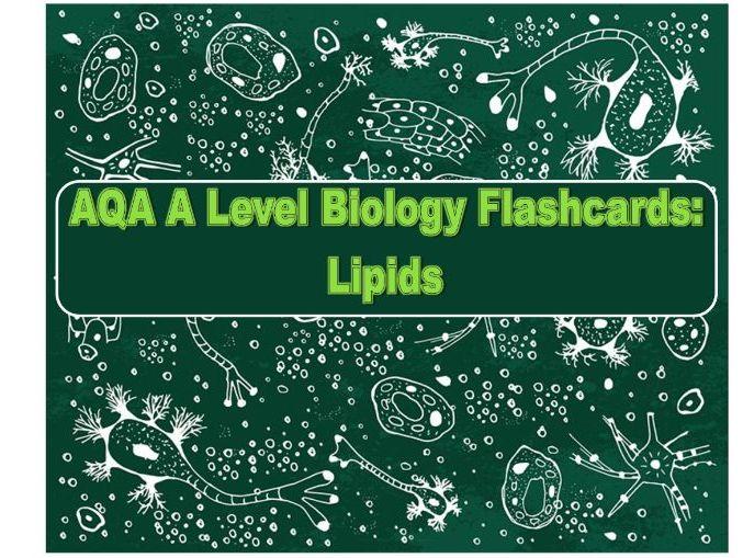 Flashcards AQA Lipids A Level Biology