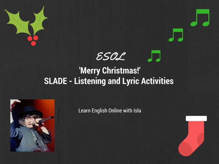 ESOL Christmas Listening  Slade Merry Christmas lyrics gap